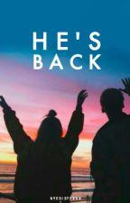 He's Back by byesistersx