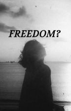 Freedom? by Arezo_koh