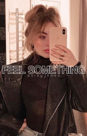 FEEL SOMETHING                               [ 𝐏. 𝐏𝐀𝐑𝐊𝐄𝐑 ] ON HOLD by dxisyjhnsn