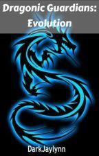 Dragonic Guardians: Evolution(restarted!) by cuspofrebirth