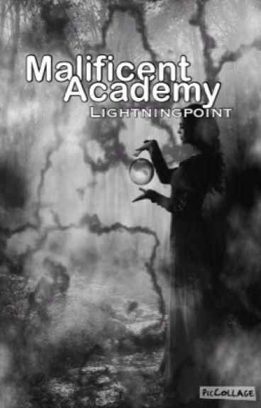 Malificent Academy
