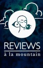 | REVIEWS À LA MOUNTAIN | by TheGrumpyMountain