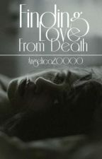 Finding love From Death by angelica20000