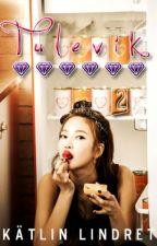 Tulevik 2 - Kpop fanficition by KacheeCha