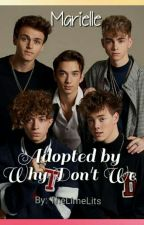 Adopted by Why Don't We {Complete} by TheLimeLits