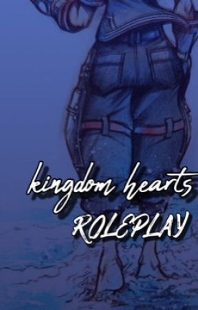 kingdom hearts roleplay (private) by sorenisalivingmeme