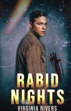 Rabid Nights: Book Two by Crimson_Graves