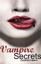 Vampire Secrets (Watty Awards) by chasingcitylights