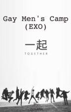 Gay Men's Camp (EXO) -Düzenleniyor- by zosanx