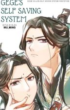 [BL] Gege's Self Saving System (ON HOLD) by Wu_Ming