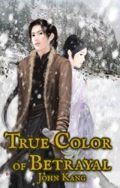 True Color of Betrayal by JCKang