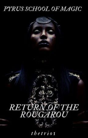 Pyrus School Of Magic: Return of the Rougarou by thetrio1