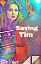 Saving Tim by Elle89L