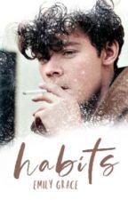 Habits (h.s au) by emxlygrxce