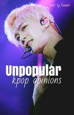 unpopular kpop opinions  by sugenius-