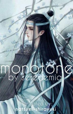 monotone (terjemahan) by natsumi-shirayuki