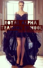 Royal Alpha Training School by missunknown12