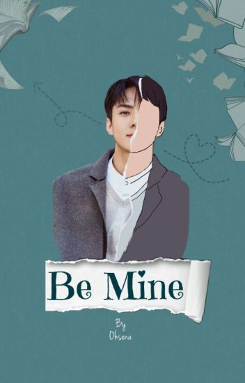 Be Mine [EXO Sehun FanFic]