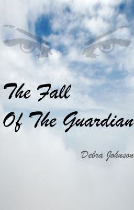 The Fall of the Guardian by DRJohnson