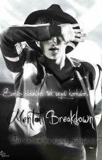 Mental Breakdown by Kim_JunHee