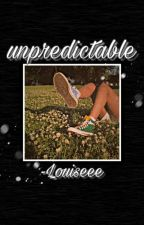 unpredictable • random by -Louiseee