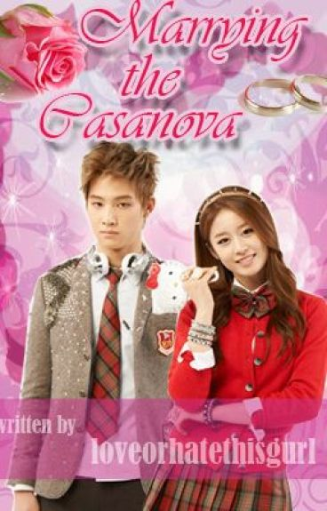 Marrying the Casanova (Published under VIVA-Psicom)