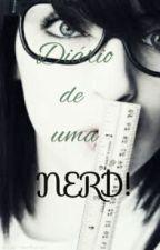 Diário De Uma Nerd by MarianaGavancha