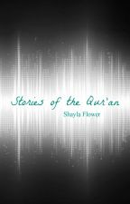 Stories of the Qur'an by Flower16Power