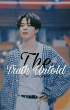 The Truth Untold /Yoonmin/✔ by Suncia14