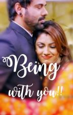 Being with you!!!  - Abhigya SS (COMPLETED) by Saisu_me