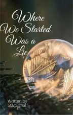Where We Started Was a Lie by StarSignal