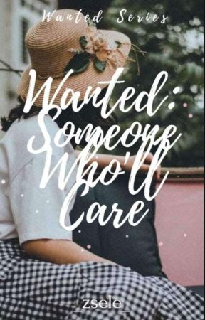 Wanted: Someone Who'll Care  by _zsele_