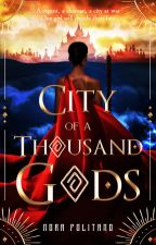 City of a Thousand Gods [HIATUS] by italychick