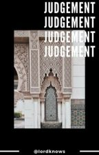 judgement  by Iordknows