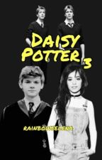 Daisy Potter and the Awesomest Godfather Ever (Book 3, Harry Potter ff) by rainbowselena