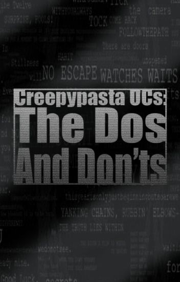 Creepypasta OC's: The Dos and Don'ts