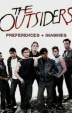 The Outsiders Imagines and Preferences by keaton_heery