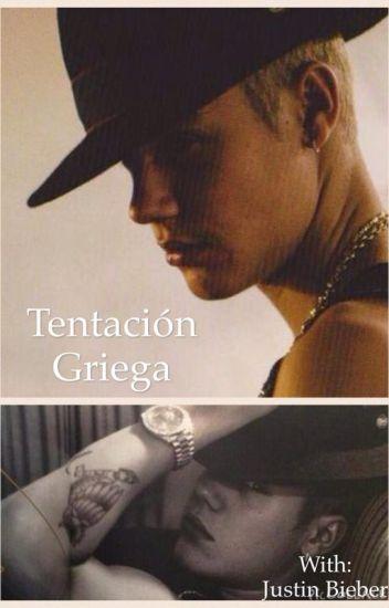 Tentación Griega - Justin y tú ( Adaptada y TERMINADA)