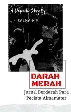 DARAH MERAH by SalmaKim_
