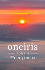 Oneiris, Tome 2 : Les Cinq Dieux by louji69