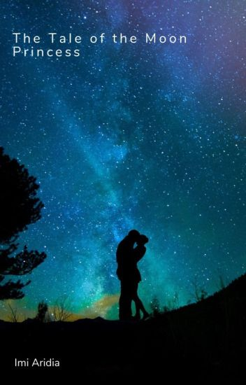 The Tale of the Moon Princess [Yandere Prince x Princess