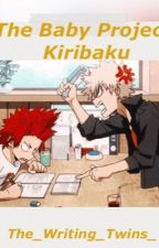 My Hero Academia Baby Project: Kiribaku Edition: Books 1 & 2 by Crystal_Clear_Skies