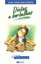 Dietas e borbulhas by martinsclaudia123