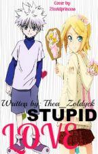 stupid love (killua zoldyck fanfiction , short story) by thea_zoldyck