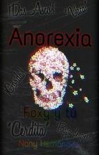 Anorexia... --Foxy y Tu-- [EDITANDO] by Nany_PandiCornia_HDZ