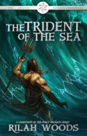 The Trident of The Sea: Arianne Jackson  [Book 1] by -worldofwords