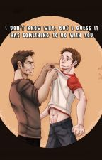 I don't know why, but I guess it has something to do with you. - STEREK by hxxrumi
