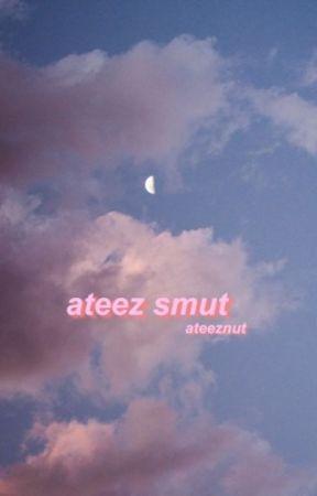ateez | smut by ateeznut