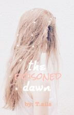 The Poisoned Dawn by ThatDumbKpopFan