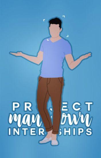 #ProjectManDown Internships